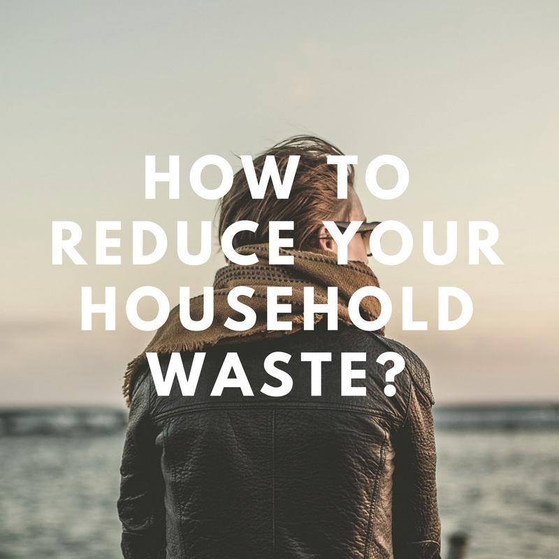 How To Reduce Household Waste