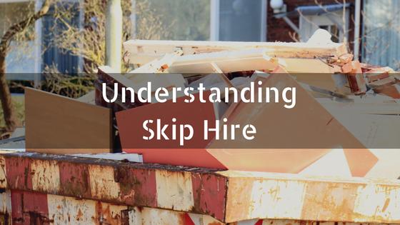 Understanding Skip Hire