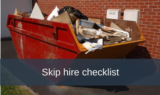 Skip hire checklist