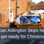 How can Adlington Skips help you to get ready for Christmas?