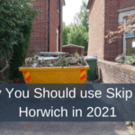 Why You Should use Skip Hire Horwich in 2021