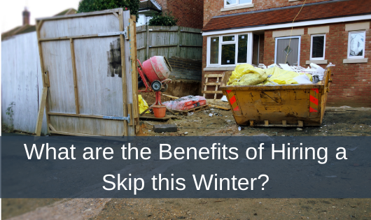 What are the Benefits of Hiring a Skip this Winter?